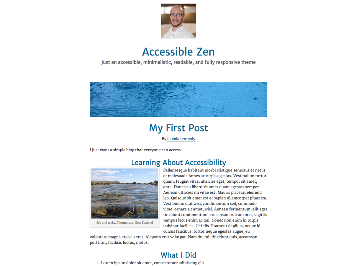 The Accessible Zen theme is an accessible, minimalistic, readable, and fully responsive HTML5 theme that puts the focus on your content and nothing else. Based on the original Zen Habits theme by Leo Babauta: http://zenhabits.net/theme/, with more WordPress goodness built in.