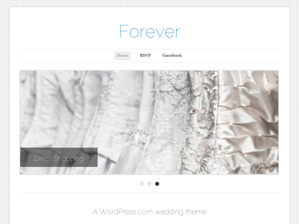 The Forever theme makes it easy to wrap your wedding up in a neat little package with WordPress. You can show off every one of your best photos and highlight each important detail leading up to the big day and beyond.