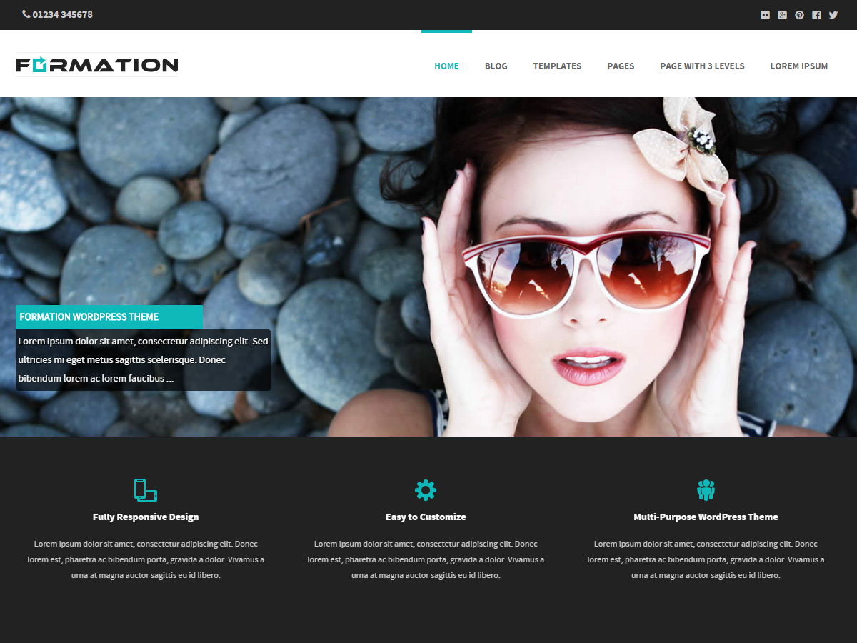 Formation is a full-width, fully responsive and highly customizable WordPress Theme. Add your own logo, header, featured areas, social media links and much more. This versatile theme also has several different layout templates that look great on devices of all sizes.