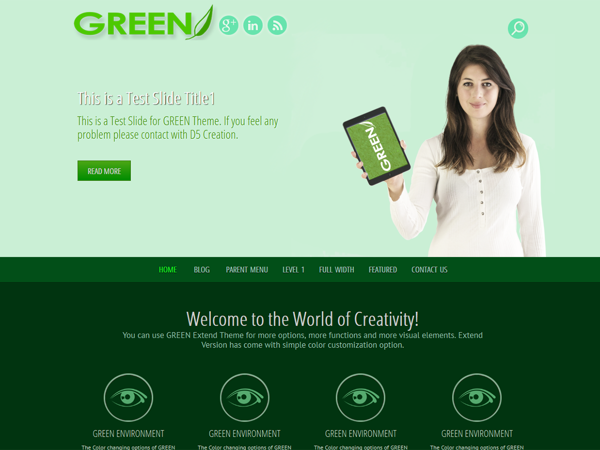 GREEN EYE is a CSS3 Powered and WordPress 3.6 Ready Responsive Theme for Environment Friendly Institutions of Companies running on Green Energy. Customizable Background and other options will give the WordPress Driven Site an attractive look.  GREEN EYE is Responsive, Super Elegant and Professional Theme which will be adjusted automatically with all smart devices.  Full Wide Template can be used for showing showcase or other pages. You can Visit the GREEN EYE Demo Here. Minimum Requirement: WordPress 3.5