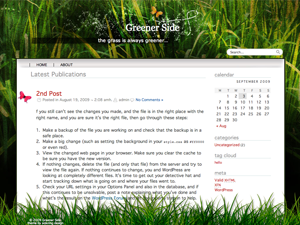 Smell the fresh cut grass and feel the butterflies flutter past your face… It's summer year round with this eye-catching fixed width two-column design . With randomly cycled date graphics, custom menu,  and unique page number navigation this is the perfect balance between an awesome design and clutter free content.