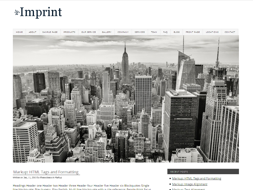 Imprint is a Responsive Theme with Unlimited Colors and Tonnes of Theme Options. Imprint is packed with upto 6 Sidebars, 2 Menus, Full width layout, Slideshow, Websafe Fonts, Social Icons, Footer Menu and much more. It is very strongly coded, uses hooks for most stuff, suits every environment, comes with Online Documentation and looks beautiful on almost every device. Imprint Theme Options make it stand apart from other themes by making easier to Customize it.