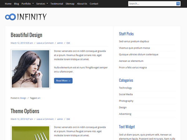 Infinity is a simple and clean WordPress Theme. Easy Customize through Theme Options. Infinity features: custom background, drop-down menu, header logo, highly customizable and adaptable, theme options, post excerpts with thumbnails, SEO friendly, translation ready, W3C valid, widget-ready, threaded comments & more. It is tested major browsers – Mozilla Firefox, Internet Explorer, Opera, Safari and Chrome. Infinity is suitable for any business or personal website.