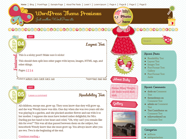 Created by pure-essence.net. It's a Girl is a responsive theme designed for baby girl blogs. It features a front page center widget area under high resolution that's ideal for a gallery widget. It supports Jetpack infinite scroll.